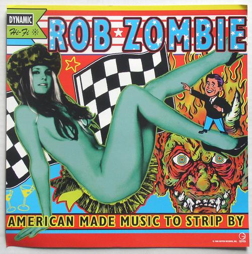 Flat Rob Zombie Music To Strip By side1